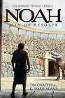 Noah : Man of Resolve by Tim Chaffey and K. Marie Adams (2017, Hardcover)