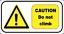 """CAUTION  DO NOT CLIMB NO CLIMBING  WARNING   449 11/"""" X 6/"""" METAL SIGN"""