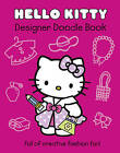 Hello Kitty Designer Doodle Book: Part 1 by HarperCollins Publishers (Paperback, 2011)