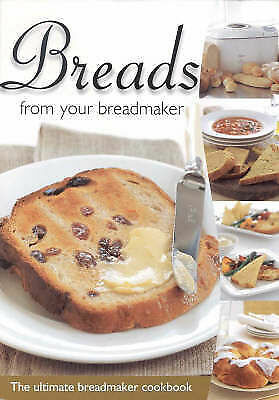 Breads From Your Breadmaker by R&R Publications Test Kitchens (Paperback, 2003)