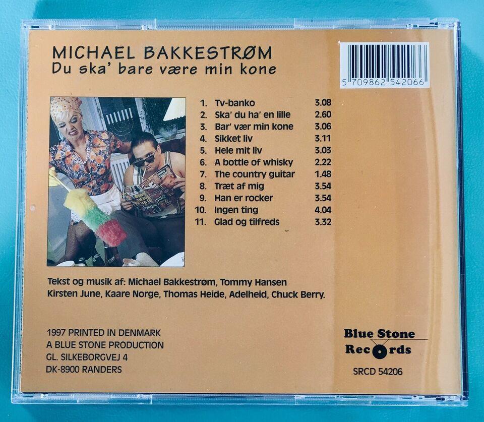 Michael Bakkestrøm: Du ska bare være min kone, pop