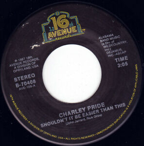"CHARLEY PRIDE - Shouldn't It Be Easier Than This 7"" 45"