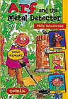 Arf and the Metal Detector by Philip Wooderson (Paperback, 2001)