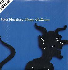 CD Single Peter KINGSBERY - COCK ROBIN Pretty Ballerina 2-track card sleeve RARE