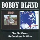 """Get on Down With Bobby Bland/Reflections in Blue by Bobby """"Blue"""" Bland (CD, Jul-1999, Beat Goes On)"""