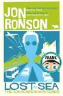 Lost At Sea: The Jon Ronson Mysteries by Jon Ronson (Paperback, 2015)