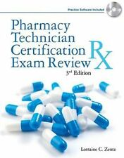 Pharmacy Technician Certification Exam Review by Lorraine C. Zentz Ph.D. and ...