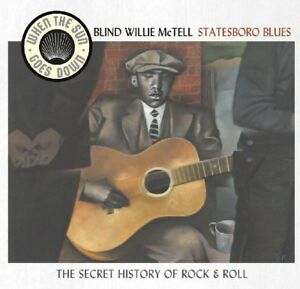 BLIND-WILLIE-MCTELL-STATESBORO-BLUES-WHEN-THE-SUN-GOES-DOWN-SERIES-CD-NEUF