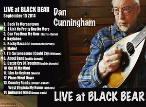 LIVE AT BLACK BEAR CD - Dan Cunningham - Country Roads - FREE SHIP