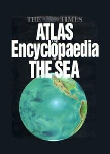 034-Times-034-Atlas-and-Encyclopaedia-of-the-Sea-by-unknown-Hardback-Book-The-Fast