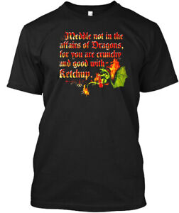 Premium-Meddle-Not-In-The-Affairs-Of-Dragons-Funny-Hanes-Tagless-Tee-T-Shirt