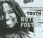 The Truth According to Ruthie Foster [Digipak] by Ruthie Foster (CD, Feb-2009, Blue Corn Music)