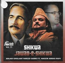 SHIKWA JAWAB E SHIKWA - AMJAD GHULAM FAREED SABRI - NAEEM ABBAS RUFFI VOL 11 CD