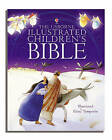 Illustrated Children's Bible by Usborne Publishing Ltd (Hardback, 2006)