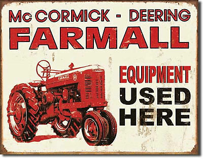 Farmall Tractor Equipment Used Here Metal Sign Tin New Vintage Style USA  #1278