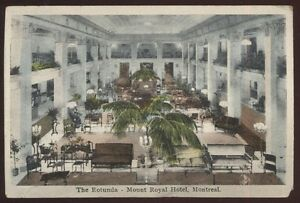 Image Is Loading Postcard Montreal Quebec Canada Mount Royal Hotel Rotunda