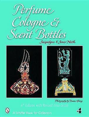PERFUME COLOGNE SCENT BOTT (Schiffer Book for Collectors) - Good Book JACQUELYNE
