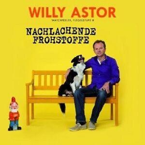 WILLY-ASTOR-NACHLACHENDE-FROHSTOFFE-CD-COMEDY-NEU
