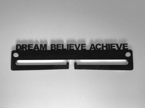 Medal Display Hanger Holder DREAM BELIEVE ACHIEVE Black Acrylic /& FREE POST