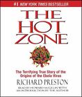 The Hot Zone : The Terrifying True Story of the Origins of the Ebola Virus by Richard Preston (2014, CD, Abridged)