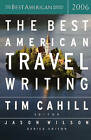 The Best American Travel Writing by Houghton Mifflin (Paperback / softback, 2006)