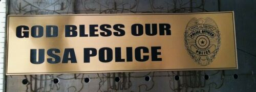Police Bumper Sticker; GOLD Like An Engraved Brass Plate