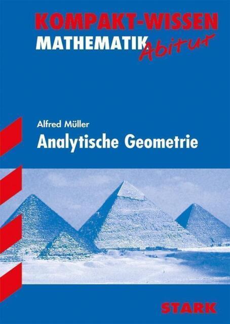 Kompakt-Wissen Gymnasium / Mathematik - Analytische Geometrie: Für alle  ... /4