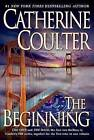The Beginning by Catherine Coulter (Paperback / softback)