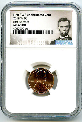2019 W 1C First W Uncirculated LINCOLN CENT NGC MS68 RD  Early Releases