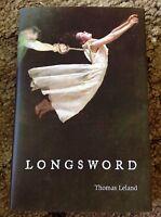 Longsword Thomas Leland 1st Ed 200 Copy Hc Fine Signed By Albert Power (ed)