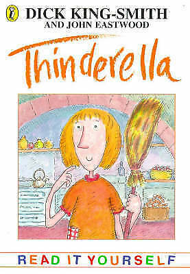 Thinderella (Young fiction read-it-yourself), King-Smith, Dick, Very Good Book