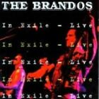 in Exile Live The Brandos Audio CD