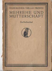 Blueher-Hans-Mehrehe-und-Mutterschaft-1919-Erstausgabe