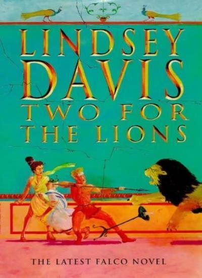 Two for the Lions,Lindsey Davis