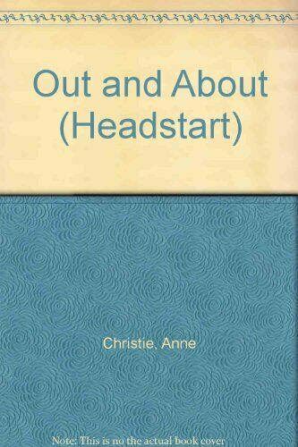Out and About (Headstart),Anne Christie