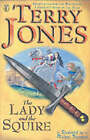 The Lady and the Squire by Terry Jones (Paperback, 2002)