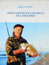 SURF CASTING EN CAMARGUE ET LANGUEDOC Pêche Poissons Loups Dorades royales