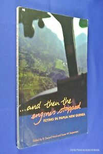 AND-THEN-THE-ENGINES-STOPPED-Gerard-Ward-PNG-AVIATION-Pacific-Aircraft-Book