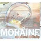 Moraine - Manifest Density (2009)