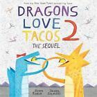 Dragons Love Tacos: The Sequel: 2 by Adam Rubin, Daniel Salmieri (Hardback, 2017)