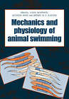The Mechanics and Physiology of Animal Swimming by Cambridge University Press (Paperback, 2008)