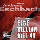 Eschbach, A: Billion Dollar/4 CDs von Andreas Eschbach (2008)