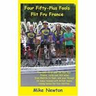 Four Fifty-plus Fools Flit FRU France 9780595417605 iUniverse 2006 Paperback