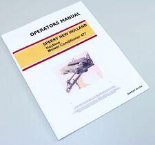New Holland 477 Haybine Mower Conditioner Owners Operators Manual Maintenance