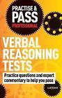 Practise & Pass Professional: Verbal Reasoning Tests by Alan Redman (Paperback, 2010)