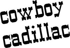 """COWBOY CADILLAC WESTERN Vinyl Decal Sticker-6"""" Wide White Color"""
