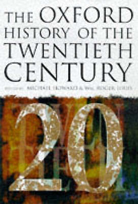 """AS NEW"" The Oxford History of the Twentieth Century, , Book"