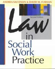 Law in Social Work Practice Ethics & Legal Issues
