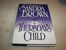 THURSDAY'S CHILD Sandra Brown HCDJ 2002