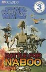 Star Wars: Battle for Naboo by Lisa Stock (Paperback / softback)